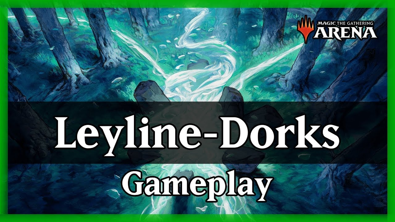Magic Arena | Leyline-Dorks: O ramp mais ABSURDO de todos! #MTGM20
