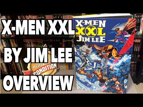 X-men XXL By Jim Lee Overview!