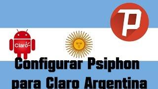 Configurar Psiphon para Claro Argentina