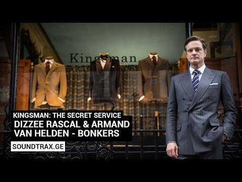 Soundtrack #1 | Bonkers | Kingsman: The Secret Service