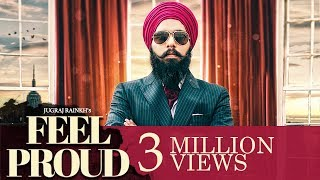 Jugraj Rainkh Feel Proud   Latest Punjabi Song 2018