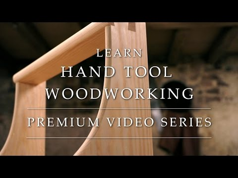 Learn Hand Tool Woodworking Online - Intro To Project Series