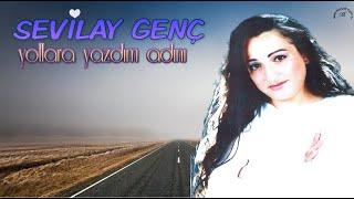 Sevilay Genç Yollara Yazdım Adını