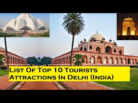 List Of Top 10 Tourists Attractions In Delhi (India)