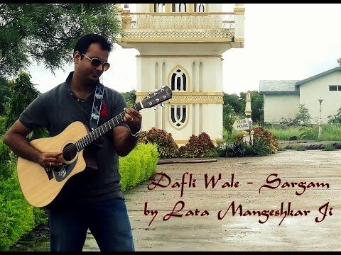 Dafli Wale - Sargam - Lata Mangeshkar