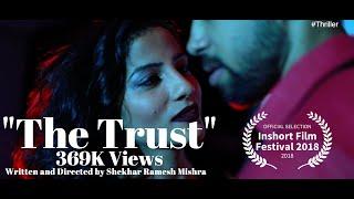 The Trust | Short film | Shekhar Ramesh Mishra