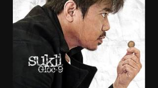 Repeat youtube video Gloc 9 - Sukli Full Album