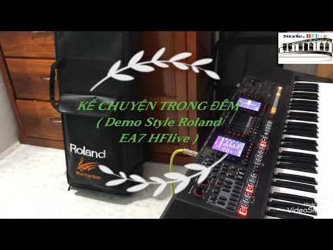 Roland Ea7 Styles