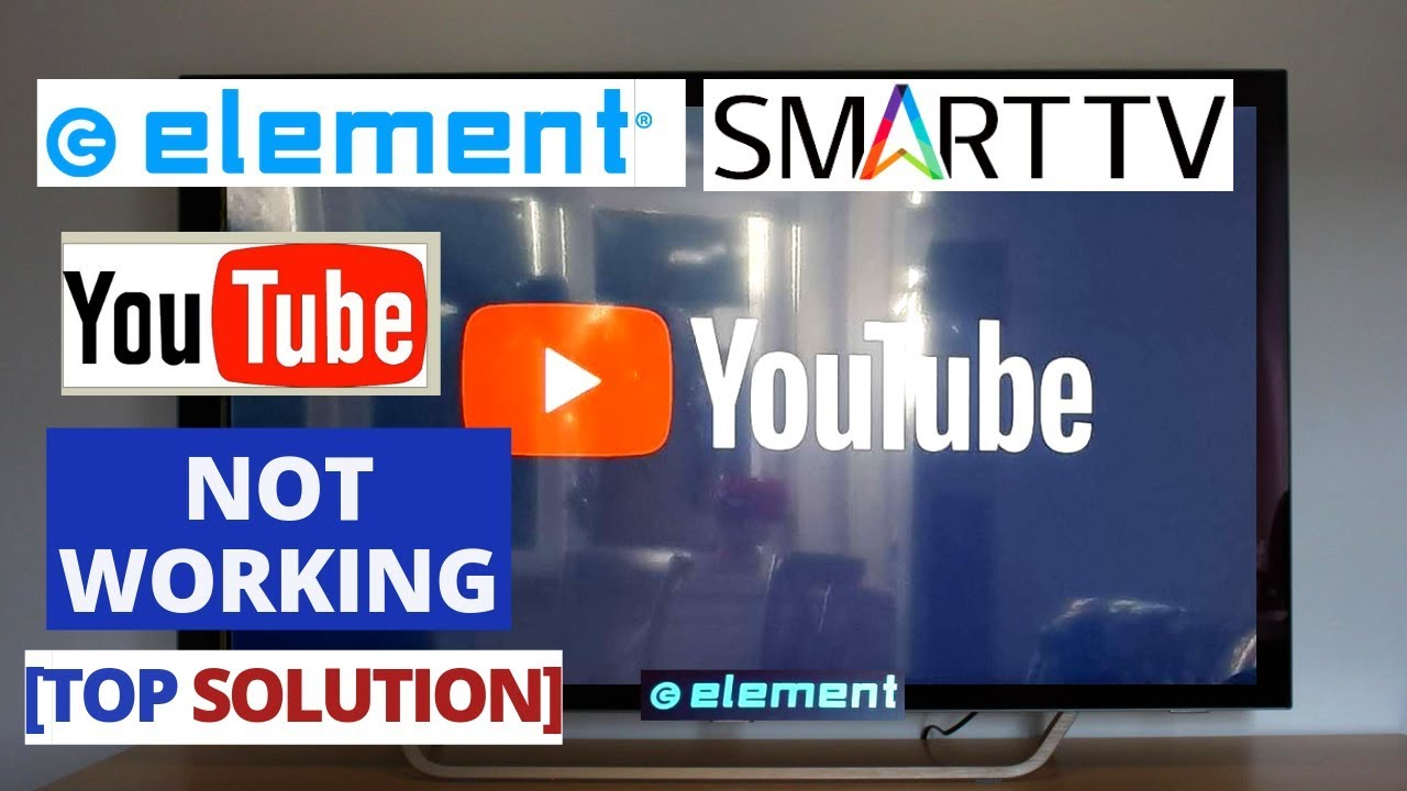 How To Fix Youtube App Not Working On Element Smart Tv Youtube