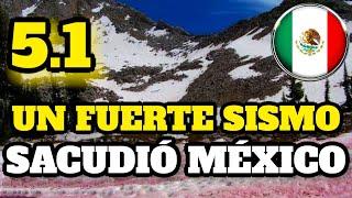 ¡Último Minuto! Un Fuerte Sismo Sacudió México Justo Ahora
