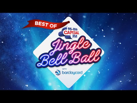 The Best Of Capital's Jingle Bell Ball With Barclaycard | Capital