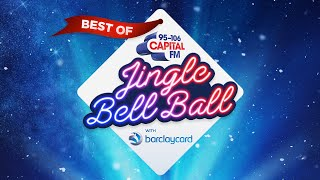 The Best Of Capital's Jingle Bell Ball With Barclaycard   Capital
