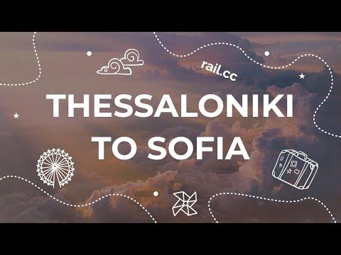 From Thessaloniki to Sofia by train
