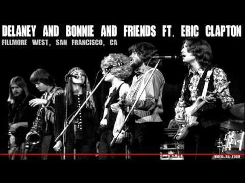 Delaney & Bonnie & Friends ft. Clapton 1970 Fillmore West