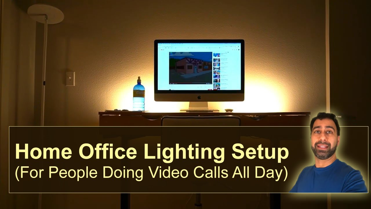 Home Office Lighting Setup For People Doing Video Calls All Day Youtube