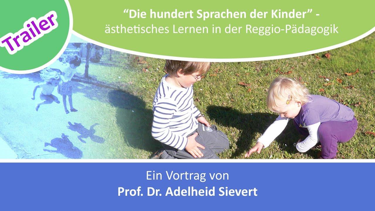 Die Hundert Sprachen Der Kinder ästhetisches Lernen In Der Reggio Pädagogik Trailer