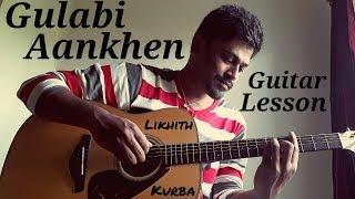 Gulabi Aankhen | Md Rafi | Guitar tabs Tutorial/Lesson by Likhith Kurba