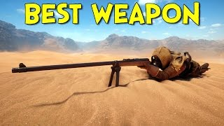 Repeat youtube video The Best Weapon In Battlefield 1!