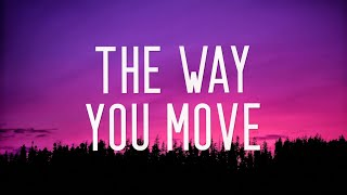 Baixar We Architects, Matilda Ella - The Way You Move (Lyrics)