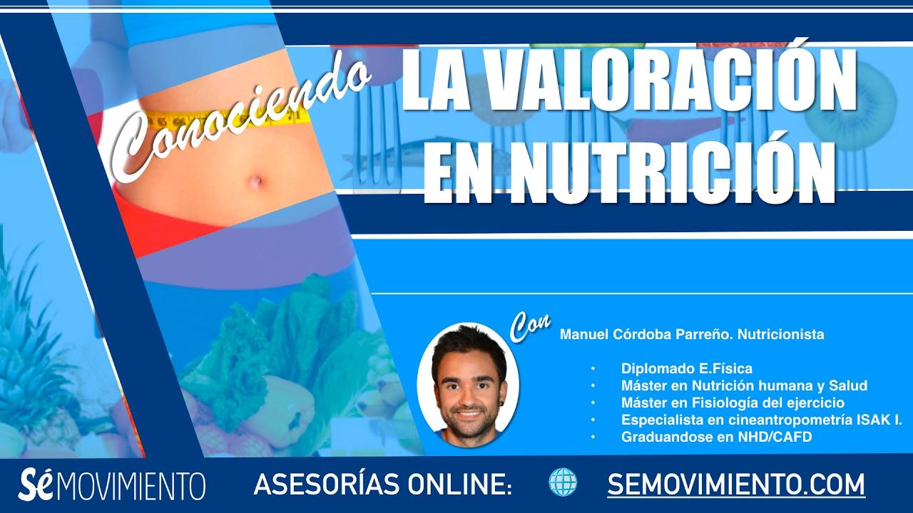 LA VALORACIÓN NUTRICIONAL