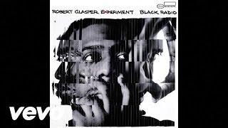 Robert Glasper - Black Radio EPK