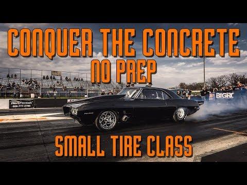 NO PREP RACING: Conquer the Concrete Small Tire Class