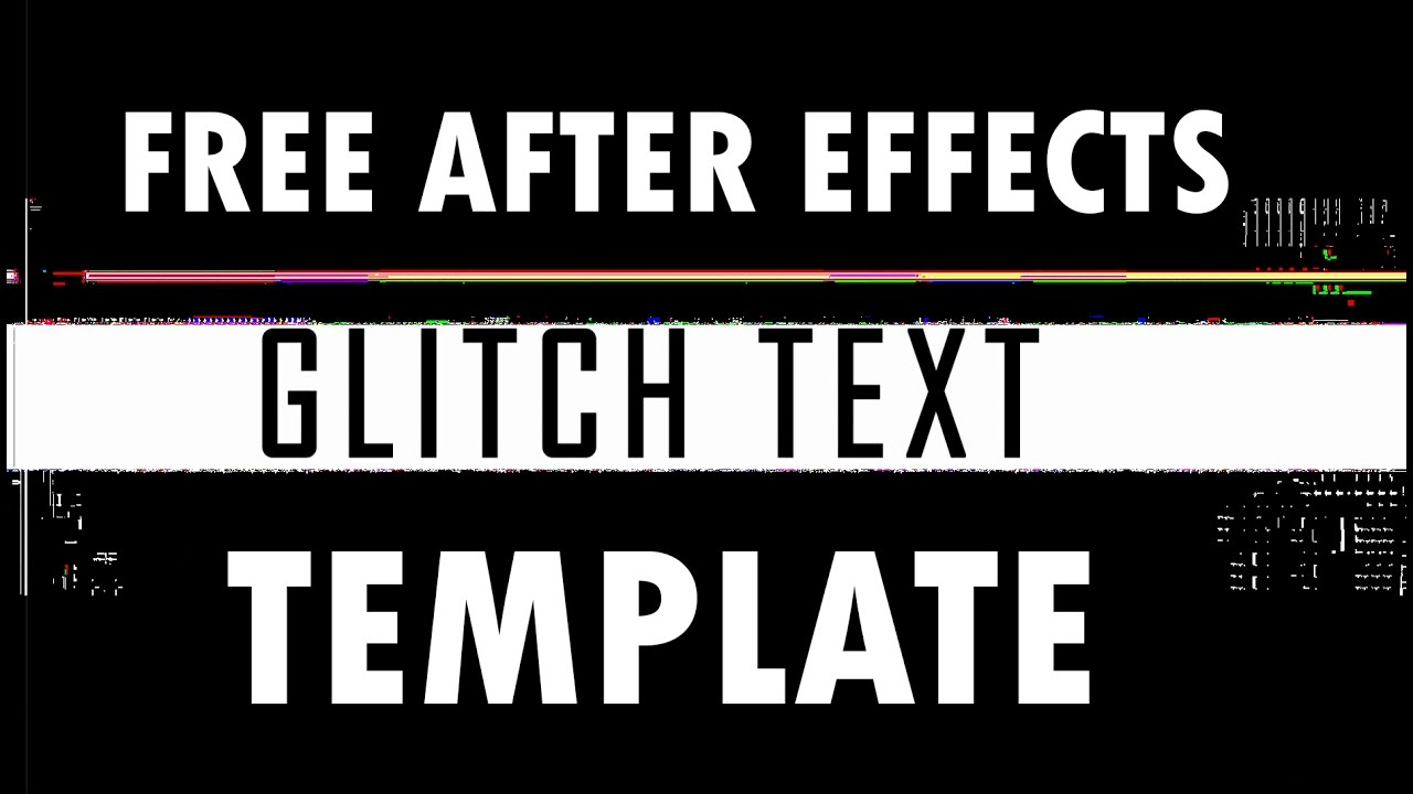 Free After Effects Glitch Text Template