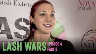 Lash Wars Episode 4 - Part 2