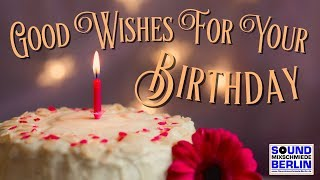best good wishes for your birthday ❤️great new happy birthday song 2018 for adult whatsapp greetings