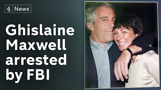 Ghislaine Maxwell arrested by FBI over Jeffrey Epstein scandal