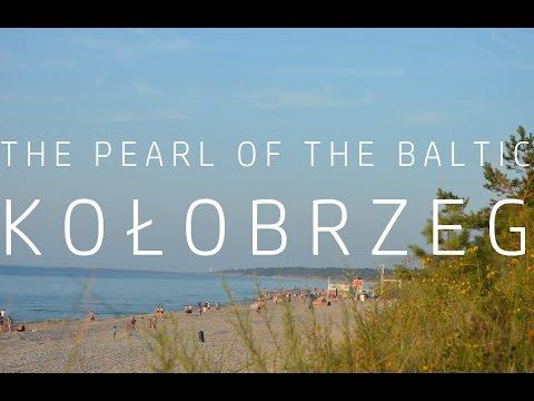 The Pearl of the Baltic - Kołobrzeg