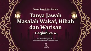 Download lagu [LIVE] TANYA JAWAB MASALAH WAKAF, HIBAH, & WARISAN || BAG. 4 || Ust. HENDRA WIJAYA, Lc., M.H.