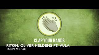 Riton, Oliver Heldens ft. Vula - Turn Me On Video