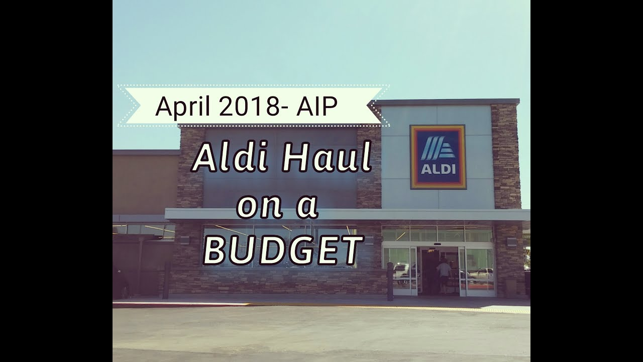 Aldi $50 Grocery Haul- Meal Plan & Prices- April 2018 - Family of 4-