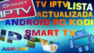 Televisiòn IPTV completa/26 Agosto 2017/ Android/PC/Kodi/Smart tv