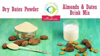 Buy DRY DATES POWDER and ALMOND & DATES DRINK MIX at TOTS AND MOMS store