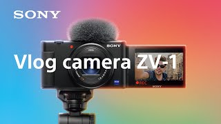 Product announcement | Vlog camera ZV-1 | Sony