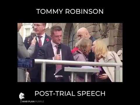 Tommy Robinson Post-Trial Speech