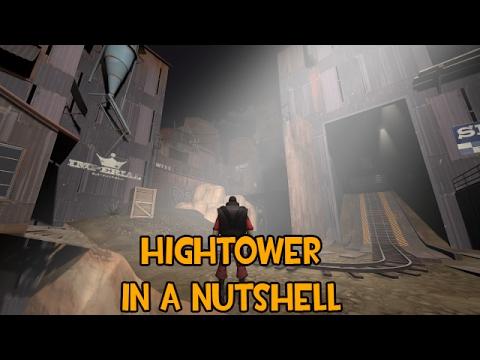Hightower In a Nutshell [SFM]