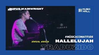 """Rufus Wainwright - Hallelujah [Tema de """"Justiça""""] (Legendado/Tradução)"""