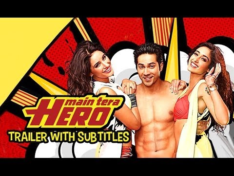Main Tera Hero - Official Trailer with English Subtitles