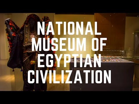 National Museum of Egyptian Civilization, Cairo, Egypt - Egyptian Civilization - Ancient Egypt