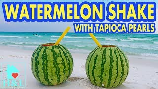 Watermelon Shake with Tapioca Pearls || Health and Lifestyle