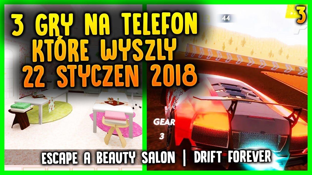2 GRY NA TELEFON KTÓRE WYSZŁY 22 STYCZEŃ 2018 – Drift Forever Escape a Beauty Salon
