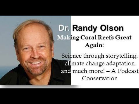 The One Thing:  Developing simple narratives to communicate coral reef conservation, climate...