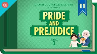 Pride and Prejudice Part 1: Crash Course Literature #411