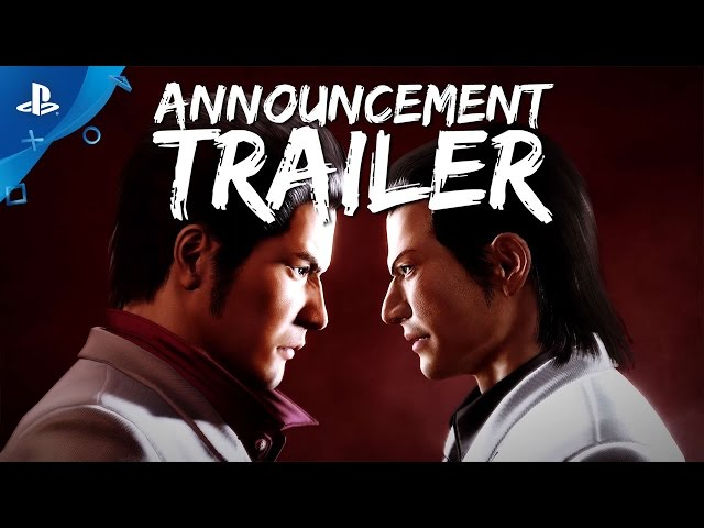 Yakuza Kiwami and Yakuza 6: The Song of Life - PlayStation Experience 2016 Trailer | PS4
