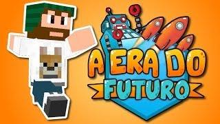 Ep. 01 - Minecraft - A Era do Futuro: Come ou!