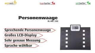 Produktvideo zu Sprechende Personenwaage XL 440 / 550