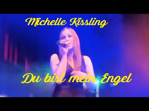 Michelle Kissling *Du bist mein Engel*